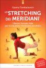 Lo Stretching dei Meridiani Gianna Tomlianovich
