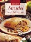 Strudel e Torte Fatte in Casa (eBook)