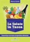 Strumenti per una Nuova Consapevolezza Alimentare (eBook) Alberto Fiorito