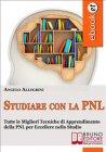 Studiare con la PNL (eBook) Angelo Allegrini