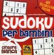 Sudoku per Bambini - Cintura Bianca Elisa Almerighi