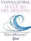 Sulle Ali del Destino (eBook) Vianna Stibal