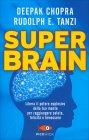 Super Brain Deepak Chopra Rudolph E. Tanzi