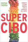 Super Cibo Deepak Chopra