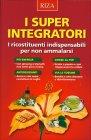 Super Integratori Riza Edizioni