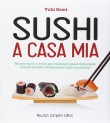 Sushi a Casa Mia Yuki Gomi