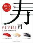 Sushi - Estetica e Tecnica Jiro Ono