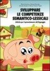 Sviluppare le Competenze Semantico-Lessicali