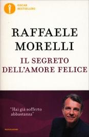 Il Segreto dell'Amore Felice Raffaele Morelli