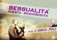Sessualità - Questa Sconosciuta (Video Download) Erica Francesca Poli