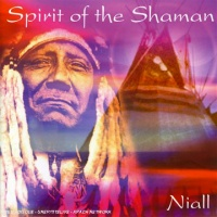 Spirit of the Shaman - Niall