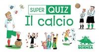 Super Quiz - Calcio Valentin Verthé