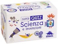 Super Quiz - Scienza e Invenzioni