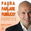 Supera la Paura di Parlare in Pubblico (Audiocorso Mp3) Andrea Favaretto