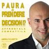 Supera la Paura di Prendere Decisioni (Audiocorso Mp3) Andrea Favaretto