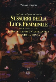 Sussurri della Luce Femminile Tatiana Longoni