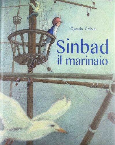 Sinbad il Marinaio Libro di Quentin Gréban