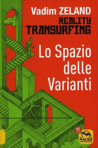 Vadim Zeland - Lo spazio delle varianti (2009) - vol. 1