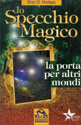Magia libri - Prendi lo specchio magico ...