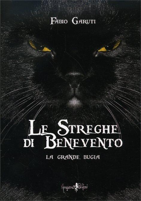 Le Streghe di Benevento - Libro di Fabio Garuti