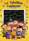Le Tabelline Canterine - Con CD Audio Allegato Silvia Rinaldi