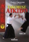 Takemusu Aikido  - Vol.7 Paolo Corallini