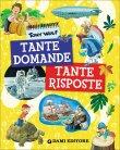 Tante Domande Tante Risposte - Dami Edizioni