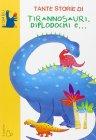 Tante Storie di Tirannosauri, Diplodochi e... Janna Carioli