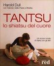 Tantsu - Lo Shiatsu del Cuore Harold Dull