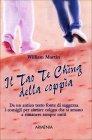 Il Tao Te Ching della Coppia William Martin