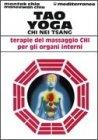 Tao Yoga - Chi Nei Tsang Mantak Chia Maneewan Chia