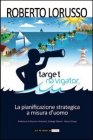Target Navigator - La Pianificazione Strategica a Misura d'Uomo