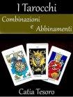 Tarocchi: Combinazioni e Abbinamenti eBook