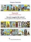 Tarocchi, la Previsione dell'Avvenire (eBook) Antares Stanislas