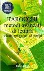Tarocchi: Metodi Avanzati di Lettura - eBook Rebecca Walcott