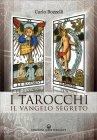 I Tarocchi - Il Vangelo Segreto Carlo Bozzelli