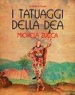 I Tatuaggi della Dea Michela Zucca