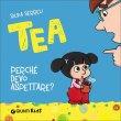 Tea - Perché Devo Aspettare? Silvia Serreli