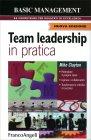 Team Leadership in Pratica - Libro di Mike Clayton