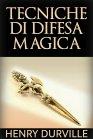 Tecniche di Difesa Magica - eBook Henry Durville