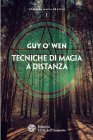 Tecniche di Magia a Distanza eBook Guy O'Wen
