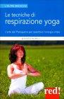 Le Tecniche di Respirazione Yoga Maurizio Morelli