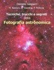 Tecniche, Trucchi e Segreti della Fotografia Astronomica - eBook Daniele Gasparri, Marco Bastoni, Giovanni Giardina