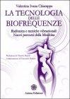 La Tecnologia delle Biofrequenze
