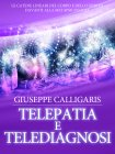 Telepatia e Telediagnosi (eBook) Giuseppe Calligaris