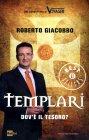 Templari - Dov'è il Tesoro? - Roberto Giacobbo