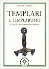 Templari e Templarismo Gastone Ventura