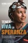 Tener Viva la Speranza (eBook) Hawa Abdi, Sarah J. Robbins