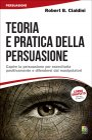 Teoria e Pratica della Persuasione Robert B. Cialdini