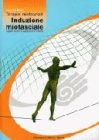 Terapie Miofasciali: Induzione Miofasciale